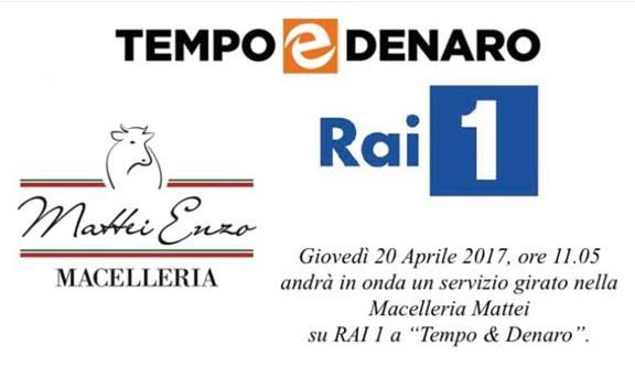 Tempo e Denaro Rai1 macelleria Enzo Mattei Fondi